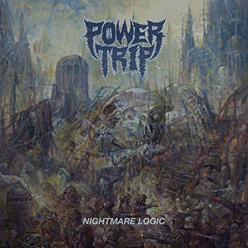 Power Trip -- Nightmare Logic