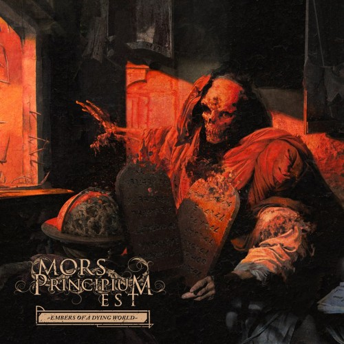 Mors Principium Est -- Embers Of A Dying World
