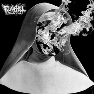 Full Of Hell -- Trumpeting Ecstasy