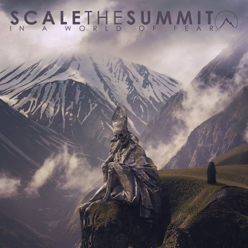 Scale The Summit -- In a World of Fear