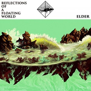 Elder -- Reflections of a Floating World