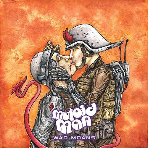 Mutoid Man -- War Moans