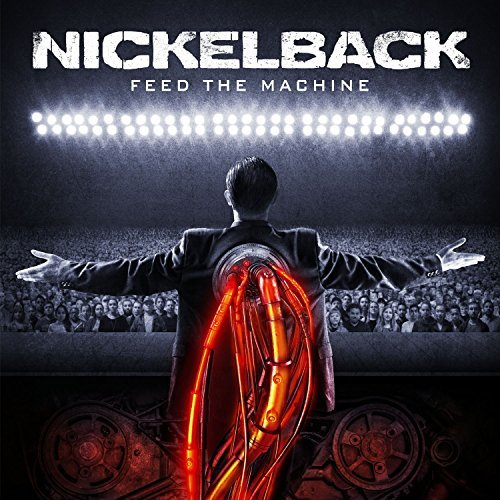 Nickelback -- Feed the Machine