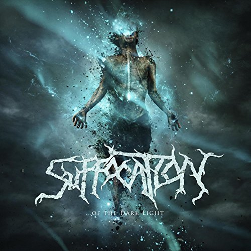 Suffocation -- ...Of the Dark Light