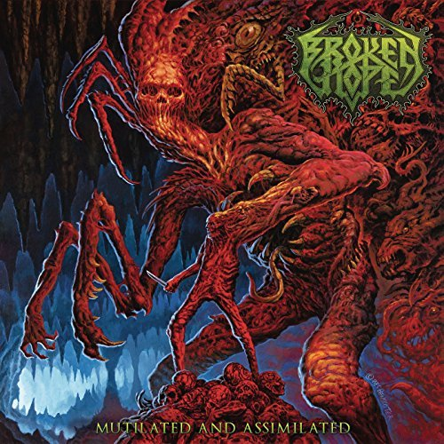 Broken Hope -- Mutilated And Assimilated