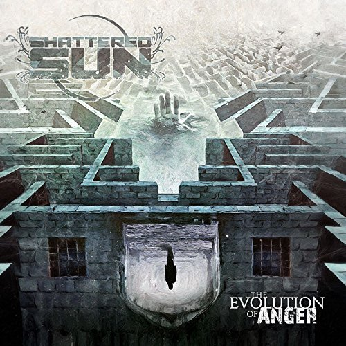 Shattered Sun -- The Evolution Of Anger