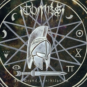 Tombs -- The Grand Annihilation