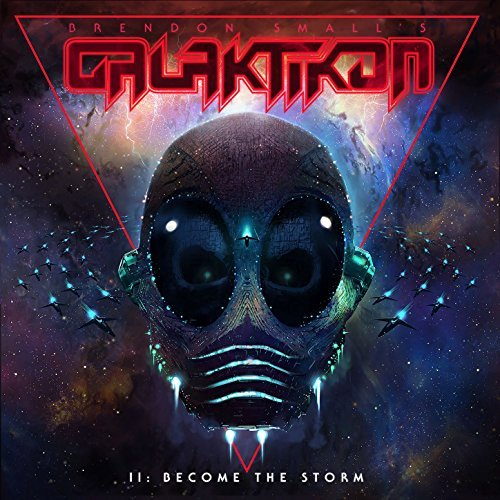 Galaktikon II- Become The Storm