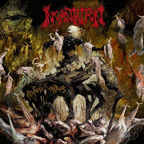 Incantation -- Profane Nexus