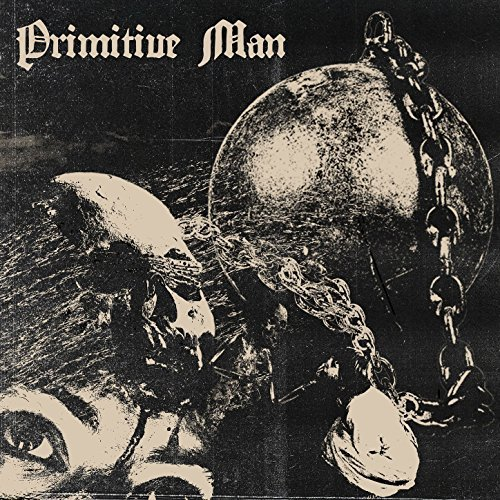 Primitive Man -- Caustic
