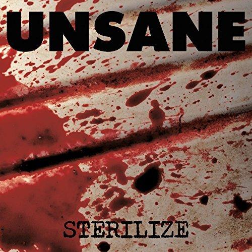 Unsane -- Sterilize