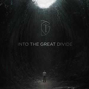 Into The Great Divide -- Into The Great Divide