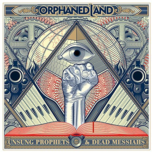 Orphaned Land -- Unsung Prophets And Dead Messiahs