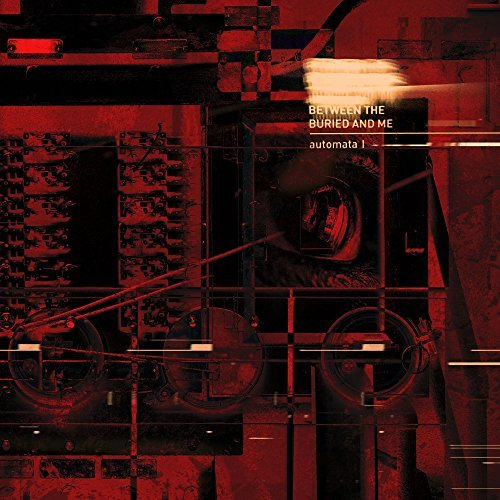 Between The Buried And Me -- Automata I
