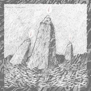 Rolo Tomassi -- Time Will Die And Love Will Bury It