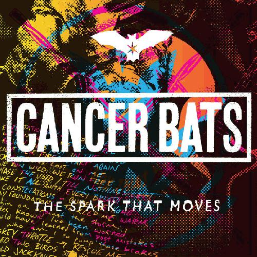 Cancer Bats -- The Spark That Moves