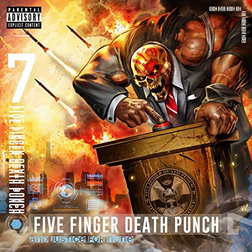 Five Finger Death Punch -- And Justice For None