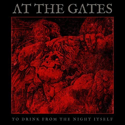 At The Gates -- To Drink From The Night Itself