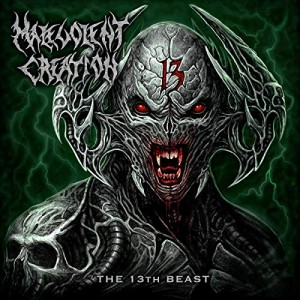 Malevolent Creation -- The 13th Beast