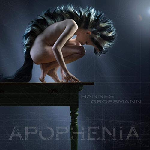 Hannes Grossmann -- Apophenia
