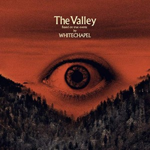 Whitechapel -- The Valley