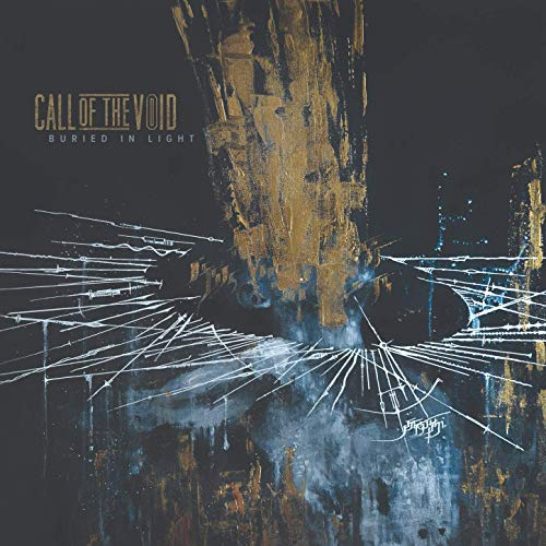 Call Of The Void -- Buried In Light