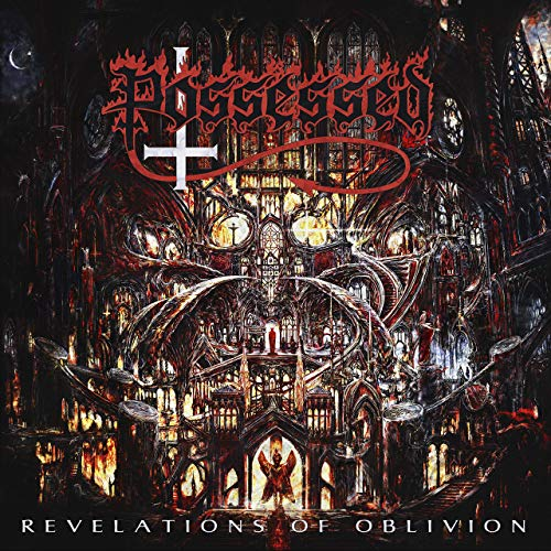 Possessed -- Revelations Of Oblivion