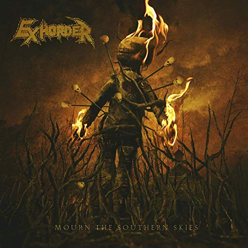 Exhorder -- Mourn The Southern Skies