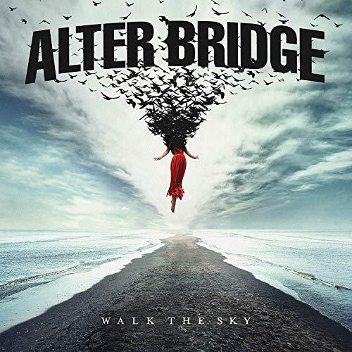 Alter Bridge -- Walk The Sky