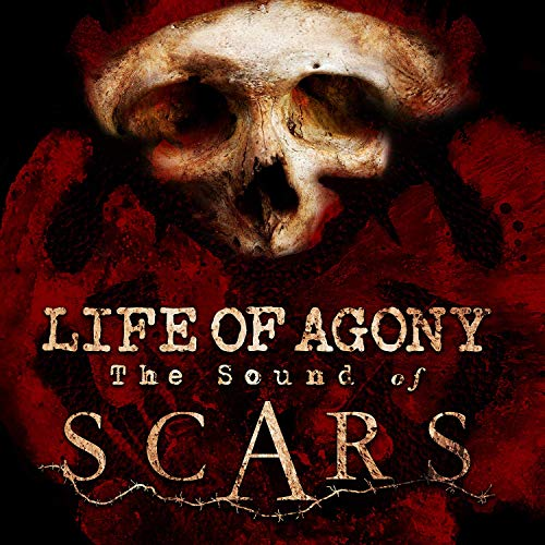 Life Of Agony -- The Sound Of Scars