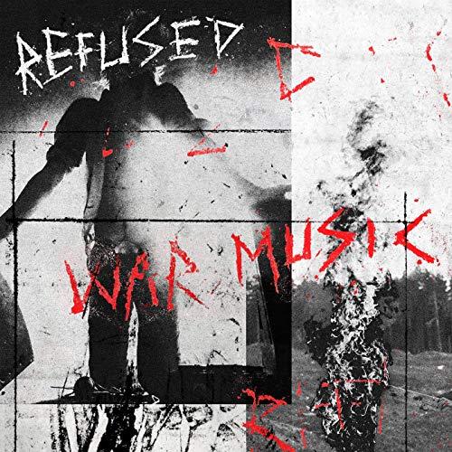 Refused -- War Music