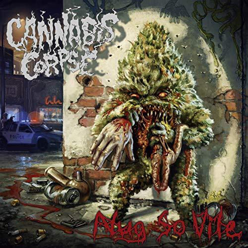 Cannabis Corpse -- Nug So Vile