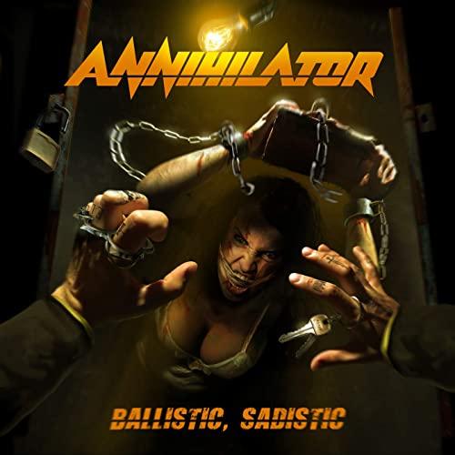 Annihilator -- Ballistic, Sadistic