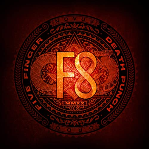 Five Finger Death Punch -- F8