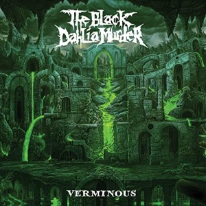 The Black Dahlia Murder -- Verminous