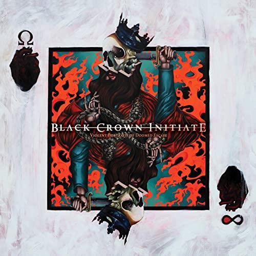 Black Crown Initiate -- Violent Portraits Of Doomed Escape