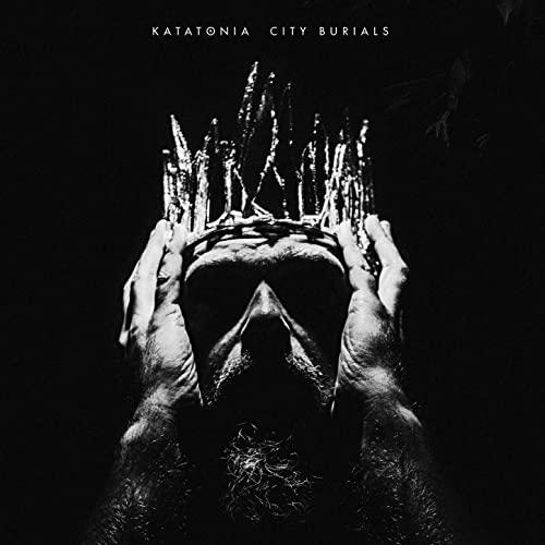 Katatonia -- City Burials